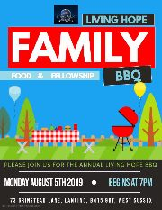 Click here for details of the Living Hope Barbecue to be held at 7pm, on Monday 5 August at 73 Grinstead Lane, Lancing. BN15 9DT